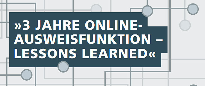 »3 JAHRE ONLINE-  AUSWEISFUNKTION –  LESSONS LEARNED