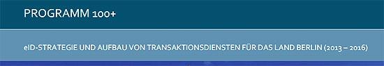 eID-Strategie und Aufbau von Transaktionsdiensten für das Land Berlin 2013-2016