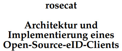 rosecat - Architektur und Implementierung eines Open Source eID-Clients